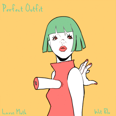 Icarus Moth & Wit Blu Perfect Outfit Album Art